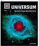 WAS IST WAS Band 102 Universum. Geheimnisse des Weltalls (WAS IST WAS Sachbuch,...