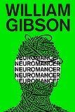 Neuromancer (Sprawl Trilogy, Band 1)