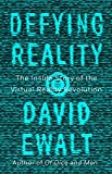 Defying Reality: The Inside Story of the Virtual Reality Revolution