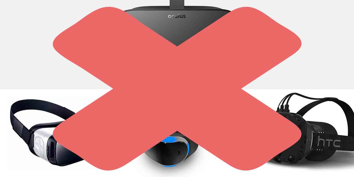 Drei Gründe, warum man in diesem Jahr lieber noch einen großen Bogen um VR-Brillen machen sollte.