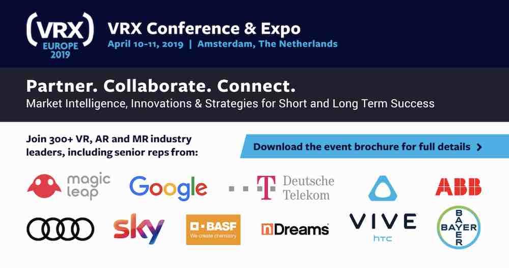 Vom 10. bis 11. April findet in Amsterdam die VRX Europe statt. Auf der Konferenz treffen sich unter anderem Google, Facebook und Magic Leap.