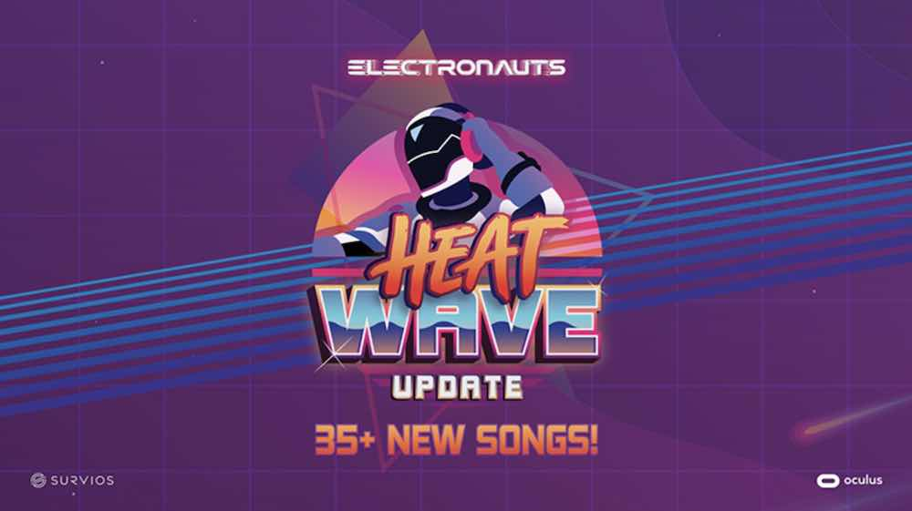 Heat_Wave_Electronauts_Update