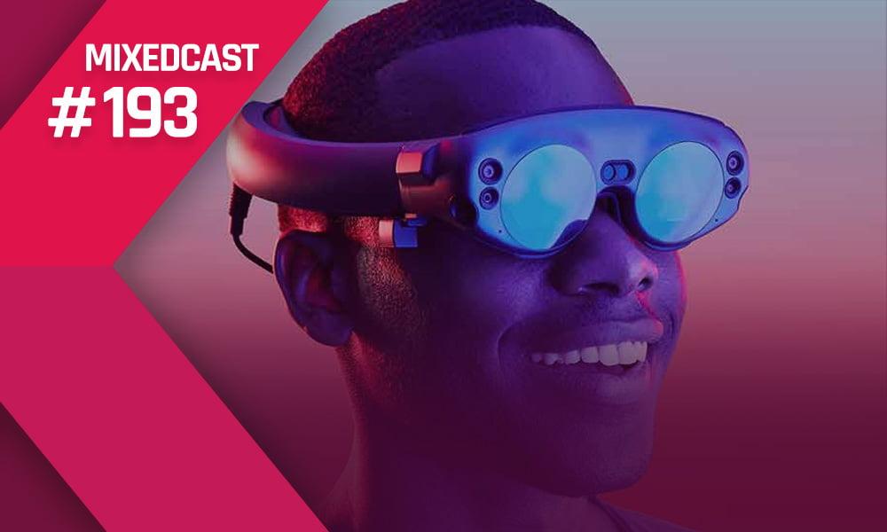 MIXEDCAST #193: Was schiefging bei Magic Leap und Haptik-VR