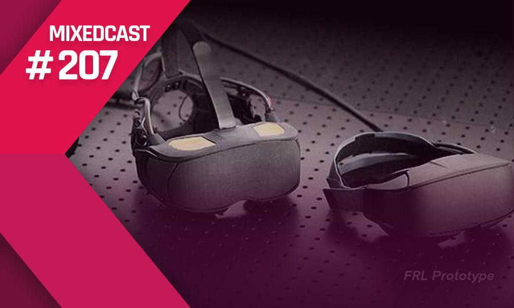 MIXEDCAST #207: OpenXR, Oculus Half Dome und Fake-Holodecks