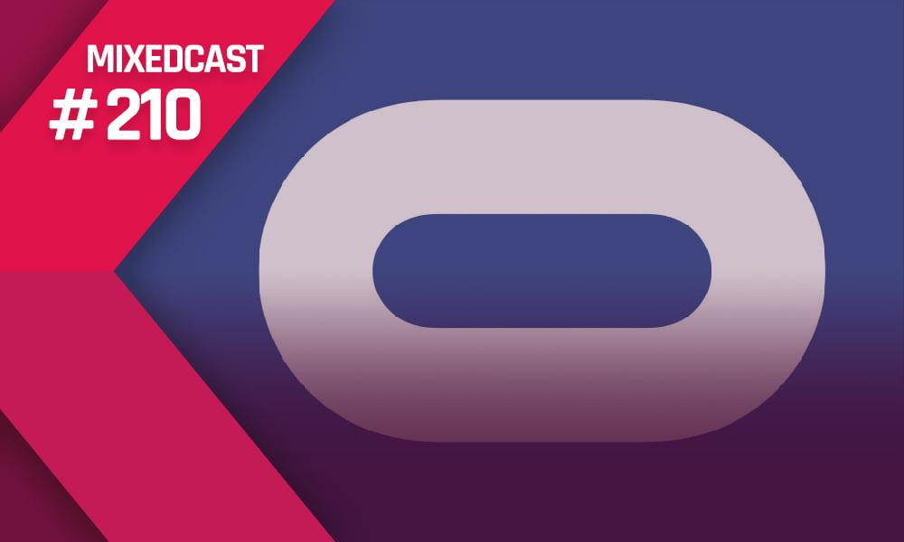 MIXEDCAST #210: Facebook-Zwang bei Oculus und Epics Apple-Krieg