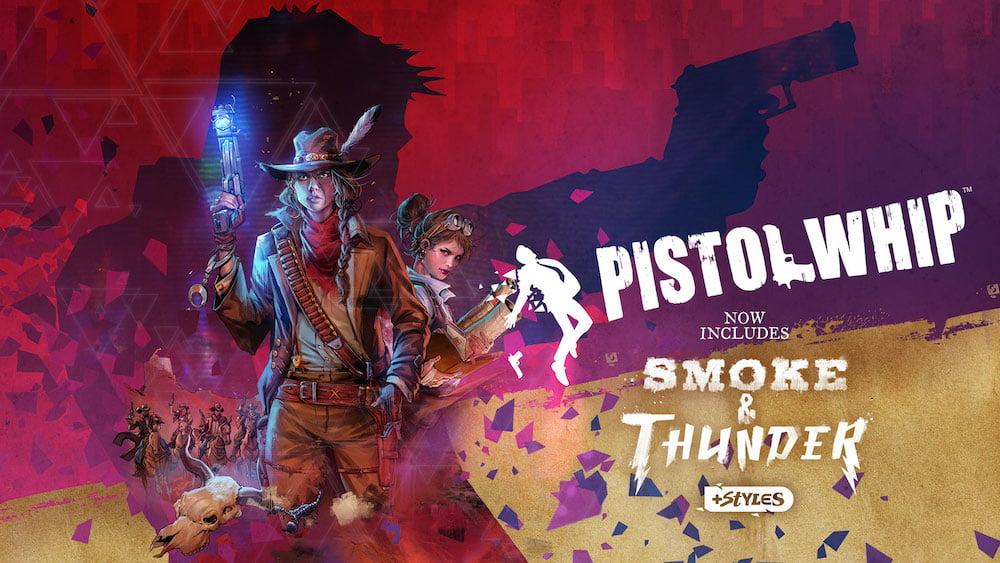 Pistol_Whip_Smoke_&_Thunder