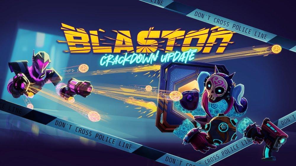 Blaston_Crackdown_Update_Poster