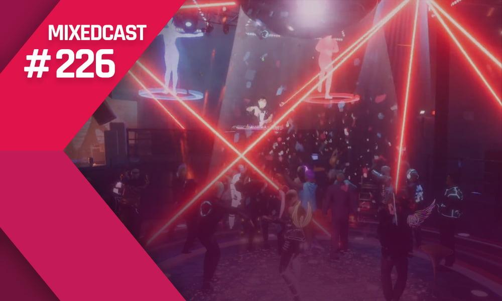 MIXEDCAST #226: Rave! Hip-Hop, raus aus dem House – und ab in VR