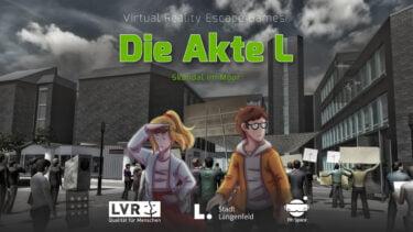 """Serious VR Escape Room: """"Die Akte L"""" macht Politik wieder spannend"""